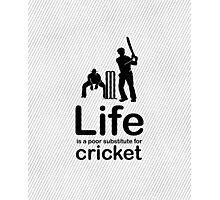 Cricket v Life - Black Graphic Photographic Print