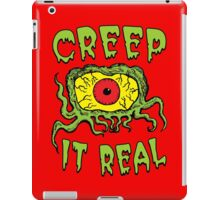 Creep It Real iPad Case/Skin