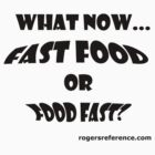 Fast food... by QuoteKing