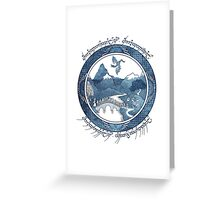 There And Back Again Greeting Card