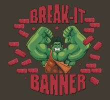 Break-It Banner by halegrafx
