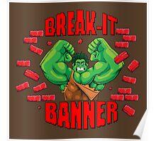 Break-It Banner Poster