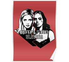 Buffy & Faith: SLAYERS Poster