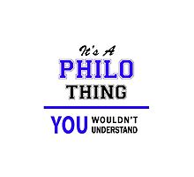 It's a PHILO thing, you wouldn't understand !! by thestarmaker