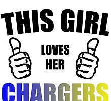 THIS GIRL LOVES HER CHARGERS by Divertions