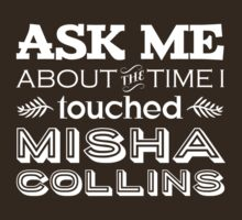 I touched Misha Collins by WaisChoice