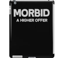 Morbid A higher offer iPad Case/Skin