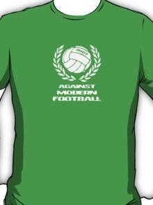 Against modern football T-Shirt