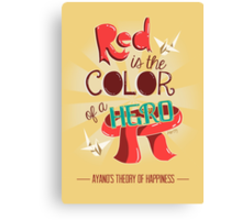 Red is The Color of a Hero Canvas Print
