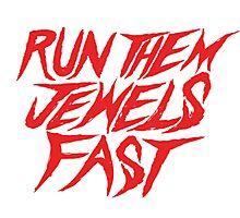 Run the Jewels Run Them Jewels Fast Photographic Print