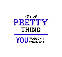 It's a PRETTY thing, you wouldn't understand !! by thestarmaker
