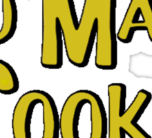 Too Many Cooks Sticker