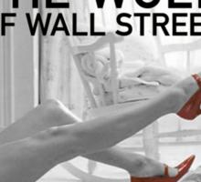 The wolf of wall street - short skirts 2 Sticker