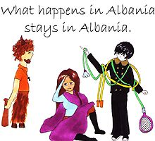 What Happens in Albania Stays in Albania by etaworks