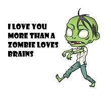 Geek Love: More than a Zombie Loves Brains Photographic Print