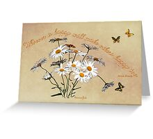 Younger Than Springtime ~ Daisies Greeting Card