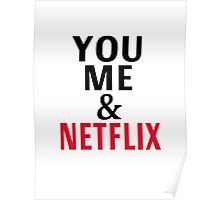 You, Me And Netflix Poster