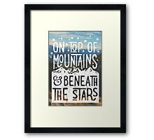 On Top Of Mountains Framed Print