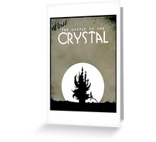 Visit the Castle of the Crystal Greeting Card