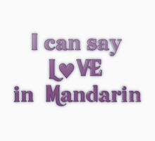 Say Love in Mandarin by transrender