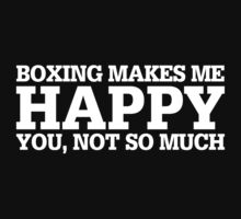 Happy Boxing T-shirt by musthavetshirts