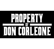 Property of Don Corleone Photographic Print