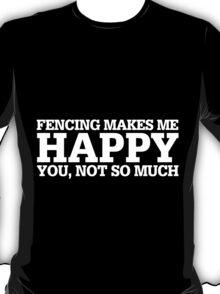 Happy Fencing T-shirt T-Shirt