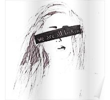 We are all broken Poster