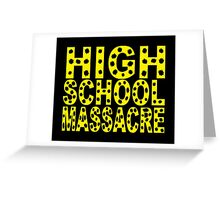 High School Massacre Greeting Card