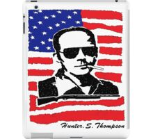 Hunter S Thompson. Drugs, alcohol, violence and insanity iPad Case/Skin