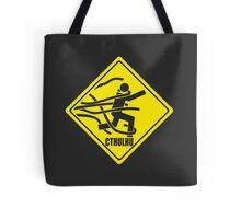 Warning: Cthulhu Tote Bag