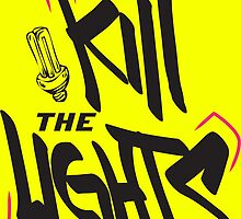 Kill the Lights by Maestro Hazer