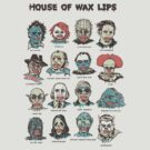 House Of Wax Lips by wytrab8