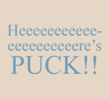 Heeeeeeeeeeeeere's PUCK!! by whovian917