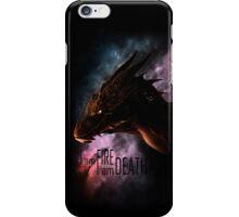 I am FIRE. I am DEATH. iPhone Case/Skin