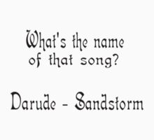 What's The Name Of That Song? Darude Sandstorm by Museenglish