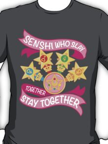 Slay Together, Stay Together - Sailor Scouts Clean T-Shirt