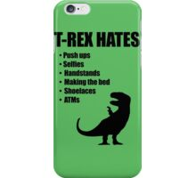 T-Rex Hates Bullet List iPhone Case/Skin