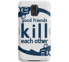 Good Friends Samsung Galaxy Case/Skin