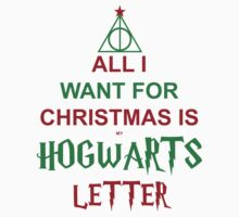 All I want for Christmas is my Hogwarts letter by Marialeones