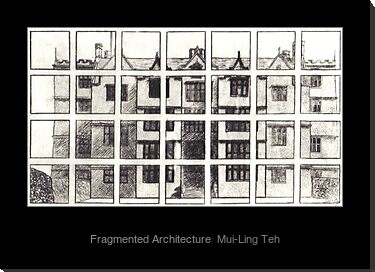 """""""Fragmented Architecture"""" by Mui-Ling Teh"""