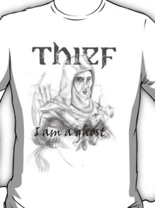 Thief, i am a ghost T-Shirt