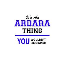 It's an ARDARA thing, you wouldn't understand !! by allnames