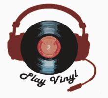 Play Vinyl by mississippimud