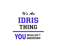 It's an IDRIS thing, you wouldn't understand !! by thenamer