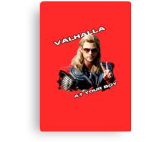 Thor - Valhalla at your boy Canvas Print