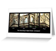 Hard Day's Night Hotel - Liverpool Greeting Card