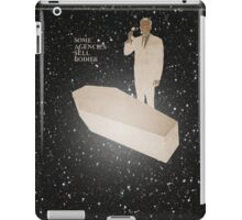 SOME AGENCIES SELL BODIES. iPad Case/Skin