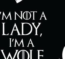 Arya Stark- Im a Wolf (Black) Sticker