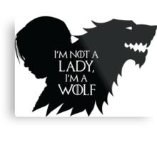 Arya Stark- Im a Wolf (Black) Metal Print